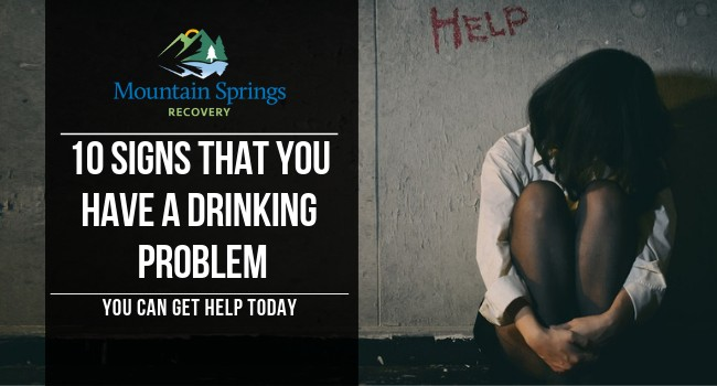 10 Signs That You Have a Drinking Problem