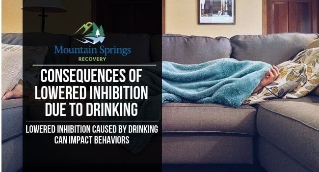 Consequences of Lowered Inhibition Due to Drinking
