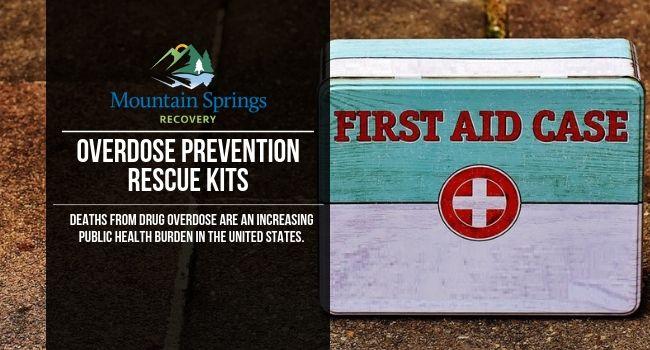 overdose prevention rescue kits