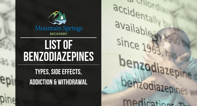 List of Benzodiazepines: Types, Side Effects, Addiction
